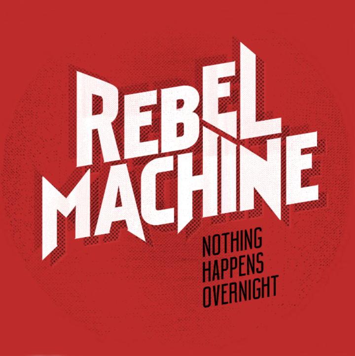 Rebel Machine Tour Dates