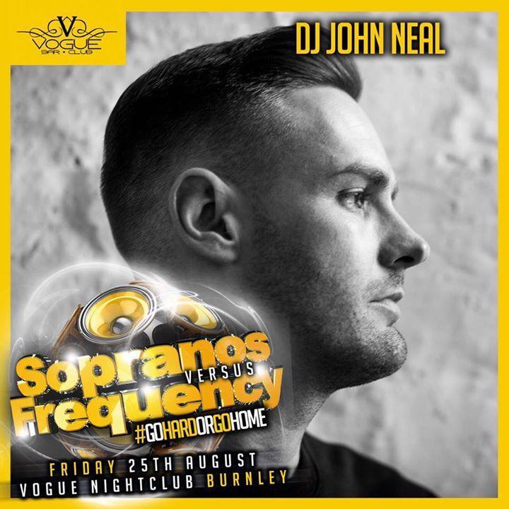 DJ John Neal @ Sopranos vs Frequency at Vogue Nightclub - Burnley, United Kingdom