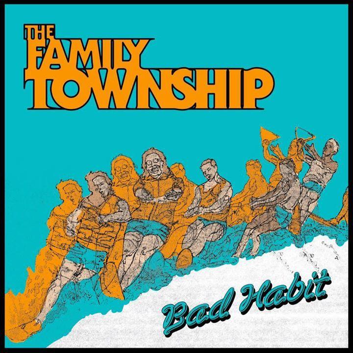 The Family Township Tour Dates