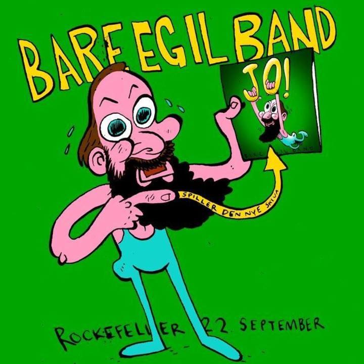 Bare Egil Band Tour Dates