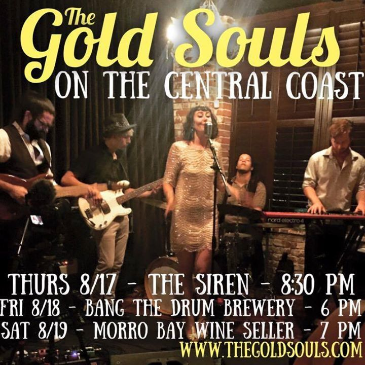 The Gold Souls @ The Siren - Morro Bay, CA