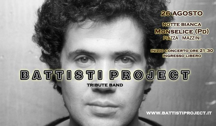 BATTISTI PROJECT @ Notte Bianca - Monselice, Italy