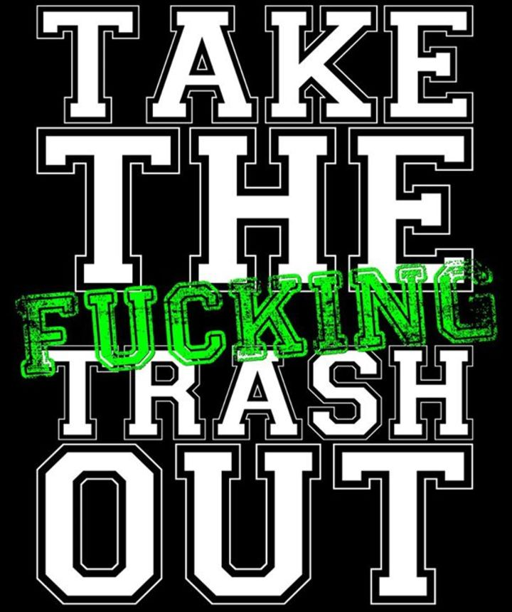 Take The Trash Out Tour Dates