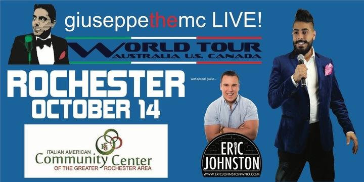 Eric Johnston @ Giuseppe The MC Tour - Italian American Community Centre  - Rochester, NY