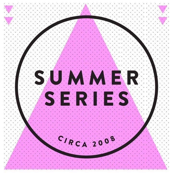 SUMMER SERIES Tour Dates
