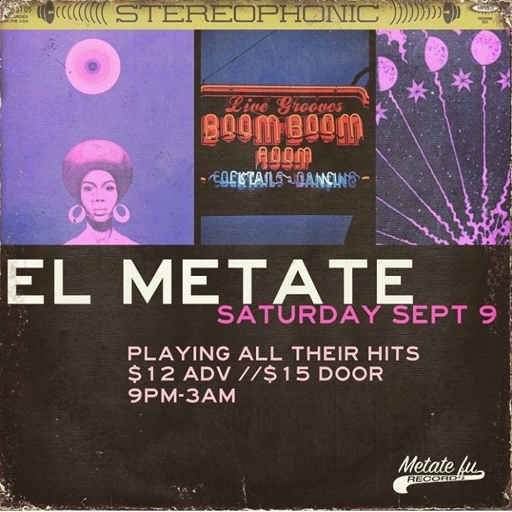 El Metate @ Boom Boom Room - San Francisco, CA