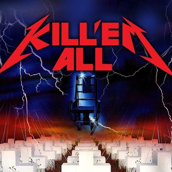 Kill 'em All Tour Dates