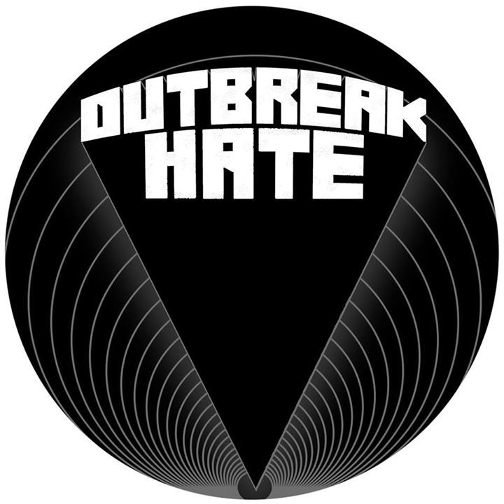 Outbreak Hate Tour Dates