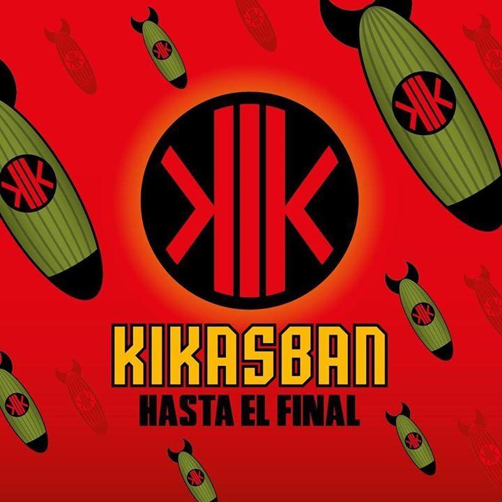 KikasBan Tour Dates