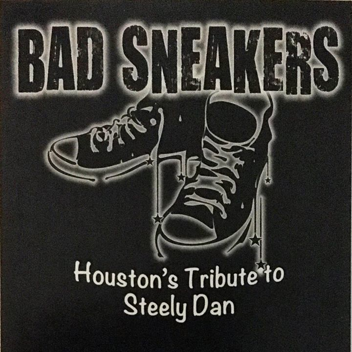 Bad Sneakers: Houston's Tribute to Steely Dan Tour Dates
