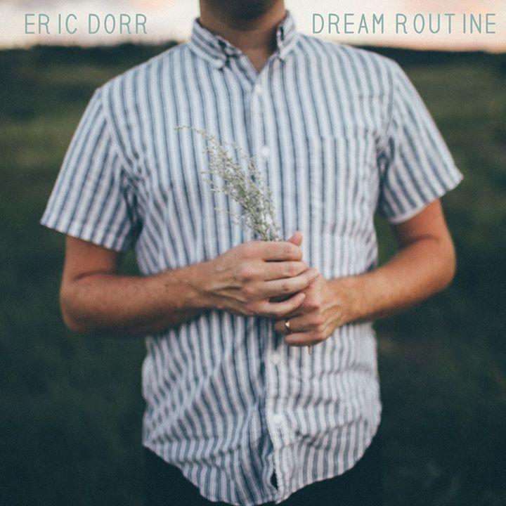 Eric Dorr Music Tour Dates