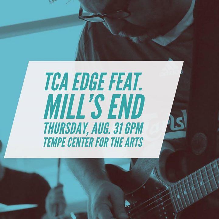 Mill's End @ Tempe Center for the Arts - Tempe, AZ
