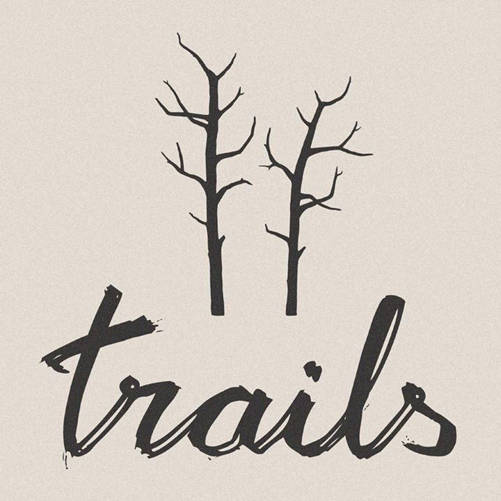 Trails (Official) Tour Dates