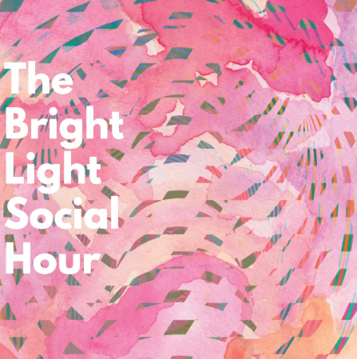 The Bright Light Social Hour Tour Dates