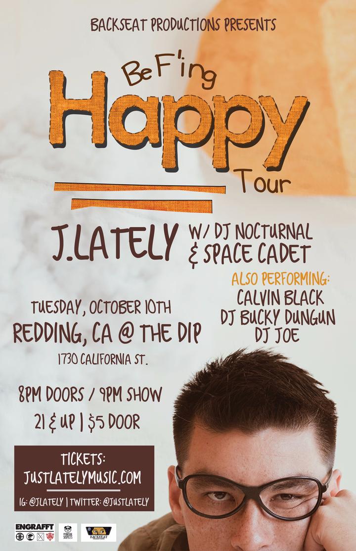 J.Lately @ The Dip - Redding, CA
