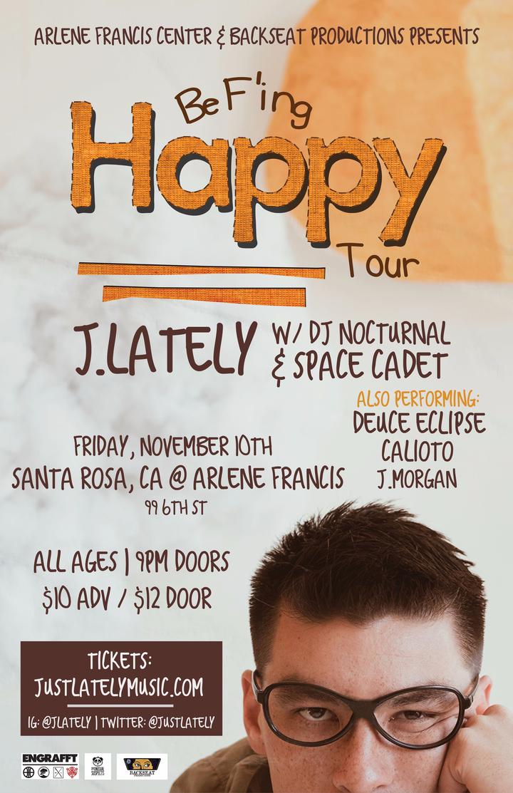 J.Lately @ Arlene Francis Center - Santa Rosa, CA