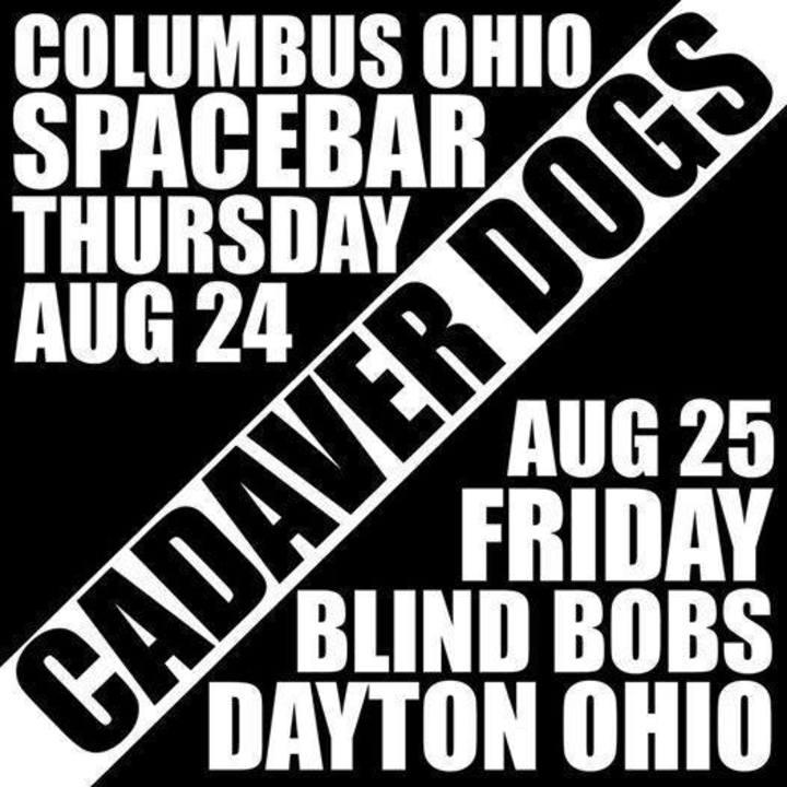 Cadaver Dogs @ Spacebar - Columbus, OH
