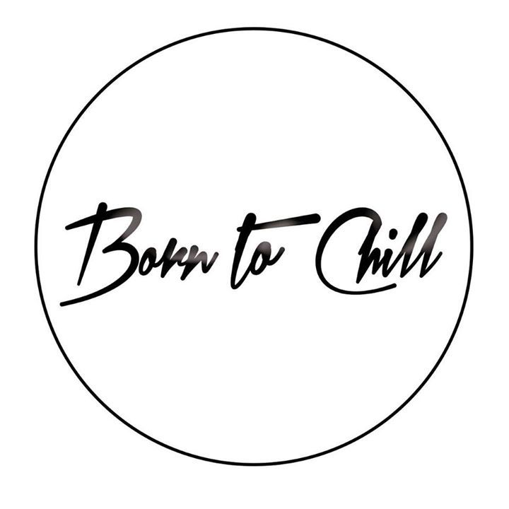 Born to Chill Tour Dates