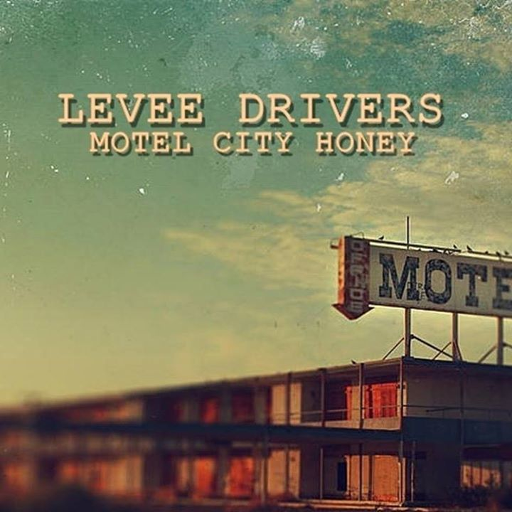 Levee Drivers Tour Dates