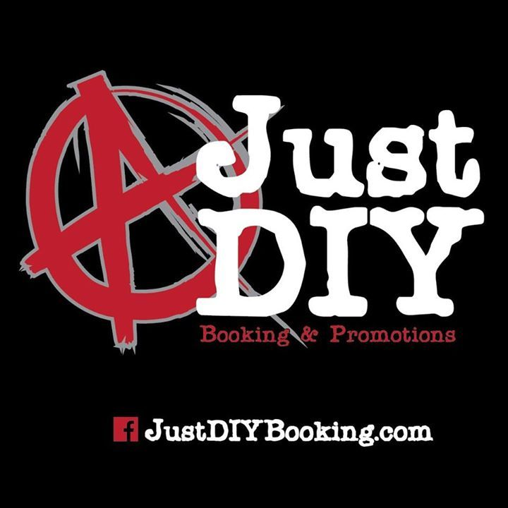 Just D.I.Y booking and promotions Tour Dates