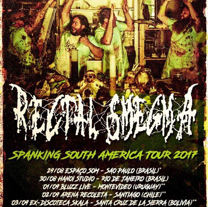 Rectal Smegma @ Arena Recoleta - Santiago, Chile