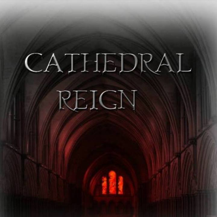 Cathedral Reign Tour Dates
