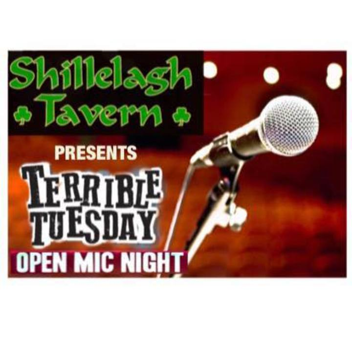 Open Mic Night: Terrible Tuesday at Shillelagh Tavern Tour Dates