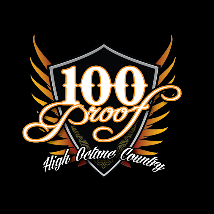 100 Proof - High Octane Country @ New Manhattan  - Hubbard, OH