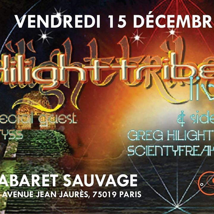 Hilight Tribe @ LE ROCKSTORE - Montpellier, France