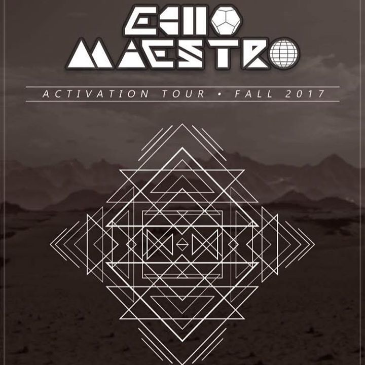 Echo Maestro Tour Dates