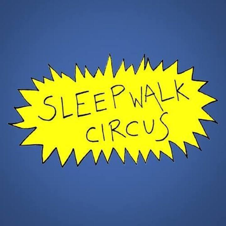 Sleepwalk Circus Tour Dates