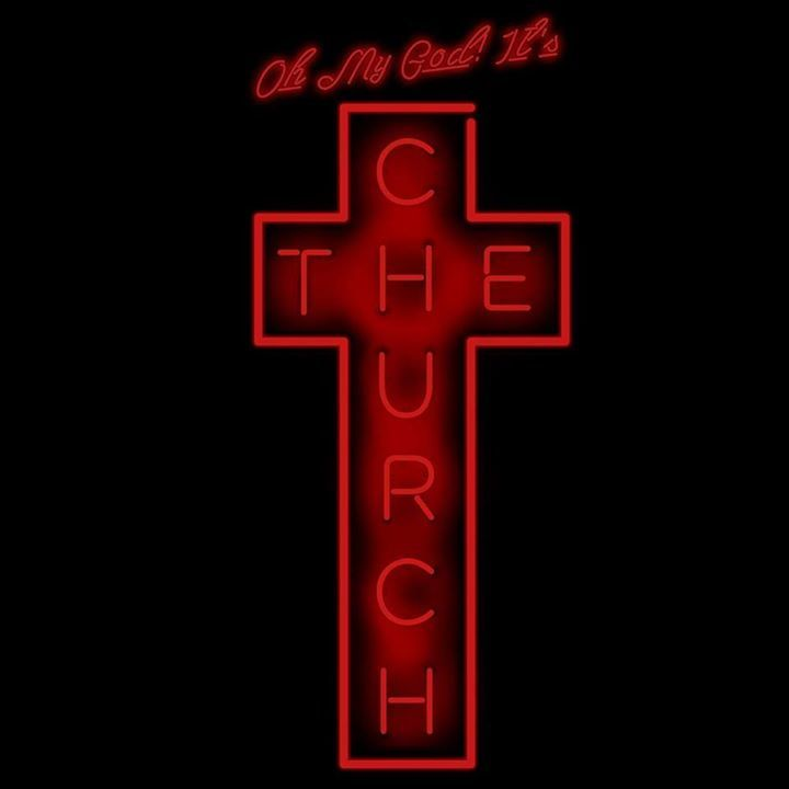 Oh My God! It's The Church Tour Dates