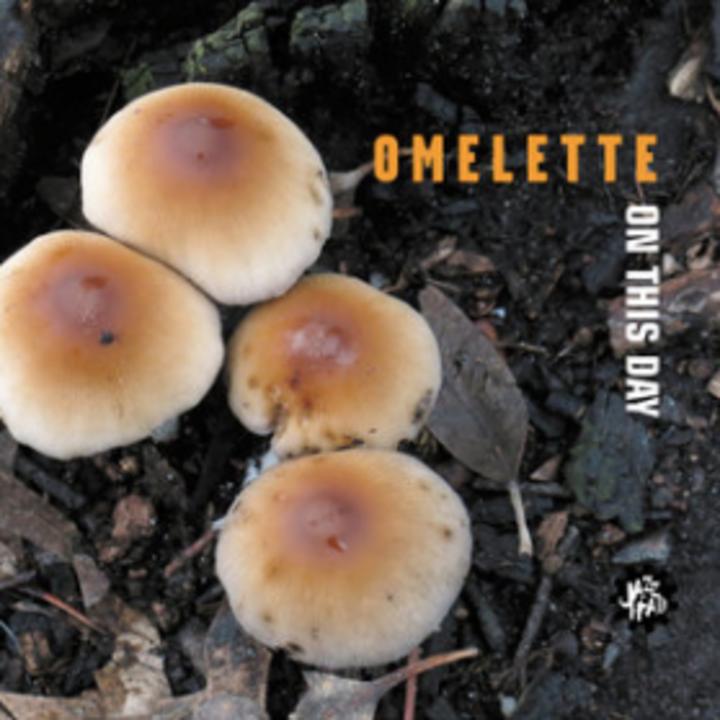 Omelette Tour Dates