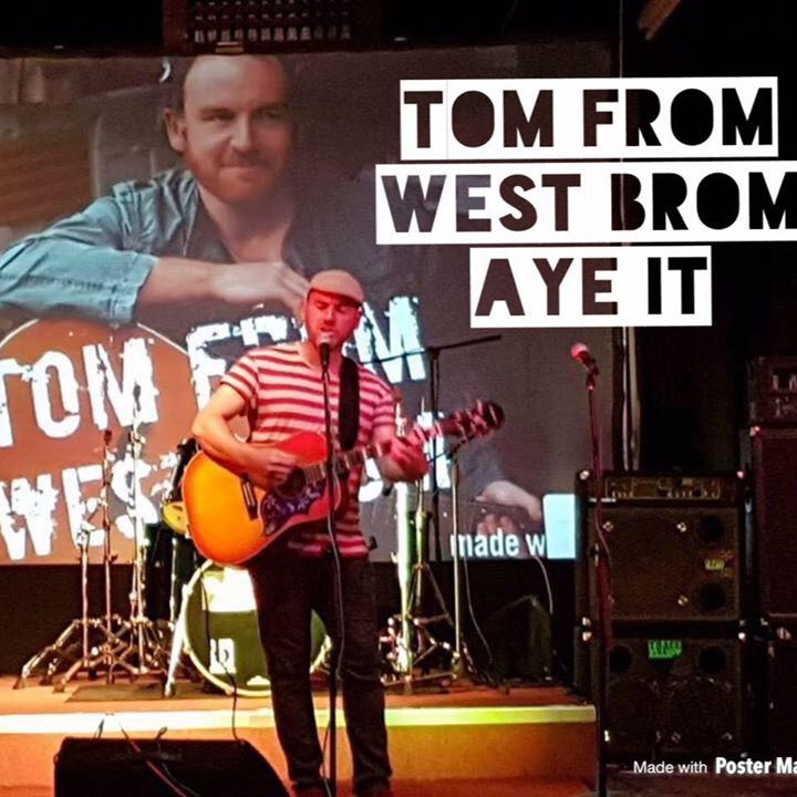 Tom From West Brom Tour Dates