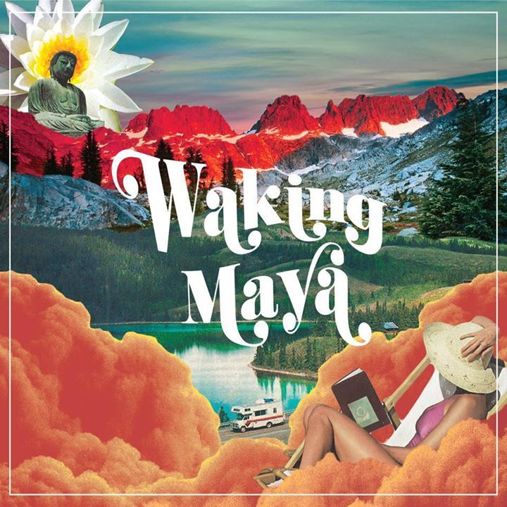 Waking Maya Tour Dates
