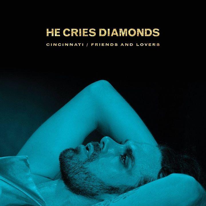 HE CRIES DIAMONDS Tour Dates