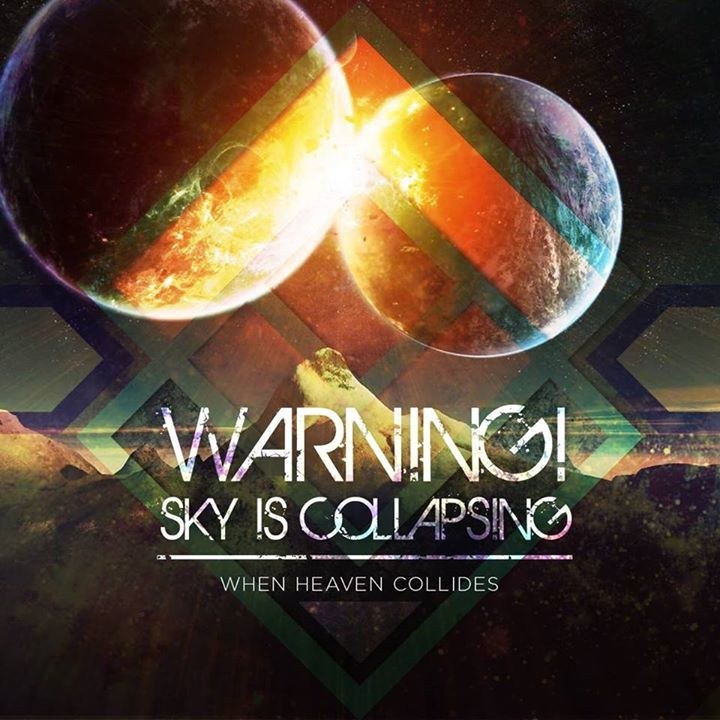 Warning!Sky Is Collapsing Tour Dates