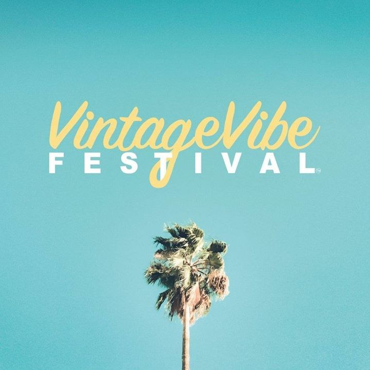 VintageVibe Festival @ PALM SPRINGS CONVENTION CENTER - Palm Springs, CA