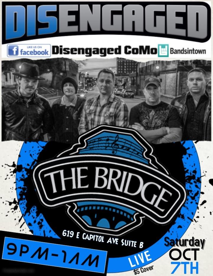 Disengaged CoMo @ The Bridge - Jefferson City, MO