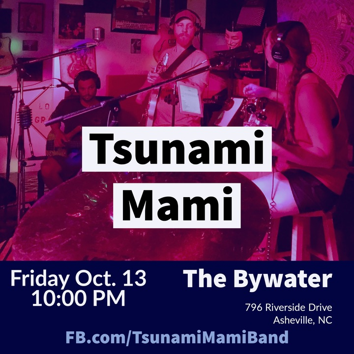 Tsunami Mami @ The Bywater - Asheville, NC