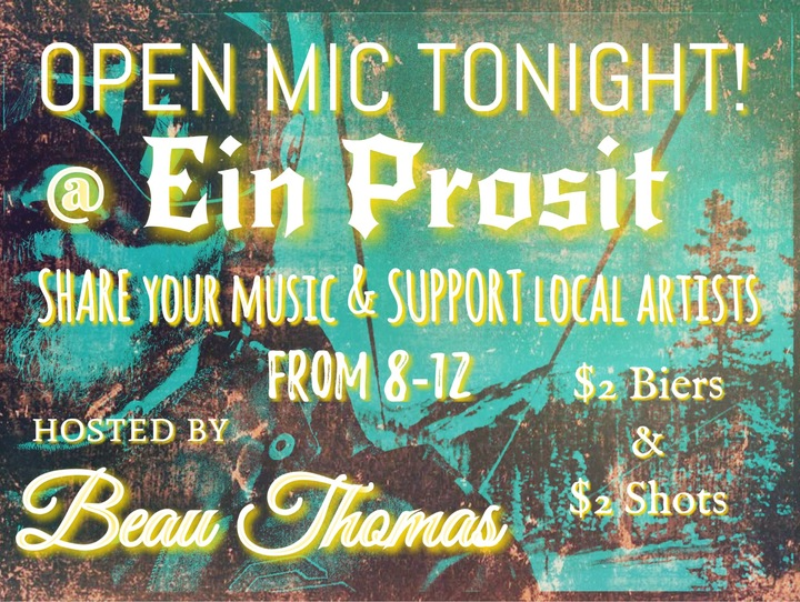 Beau Thomas @ Open Mic Night @ Ein Prosit  - Frisco, CO