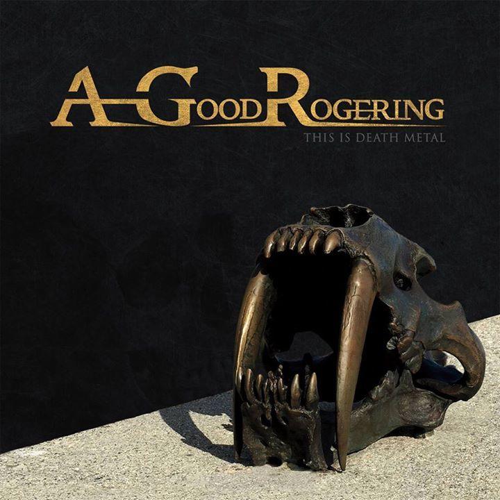 A Good Rogering Tour Dates