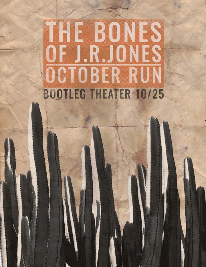 The Bones of J.R. Jones @ Bootleg Theater *Bar* - Los Angeles, CA