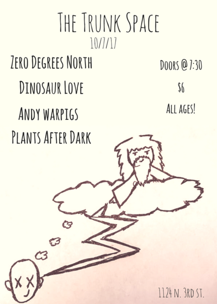 Zero Degrees North @ Trunk Space - Phoenix, AZ