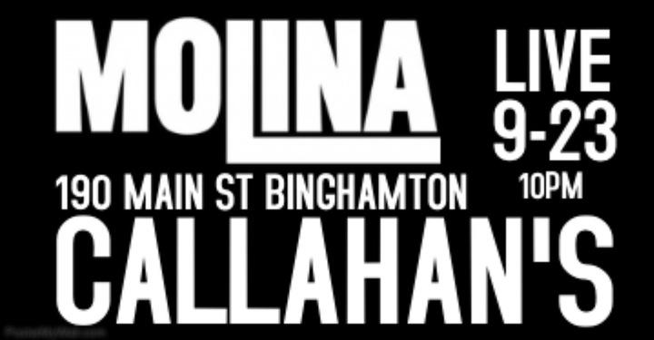 Molina @ Callahans Sportsmens Pub - Binghamton, NY
