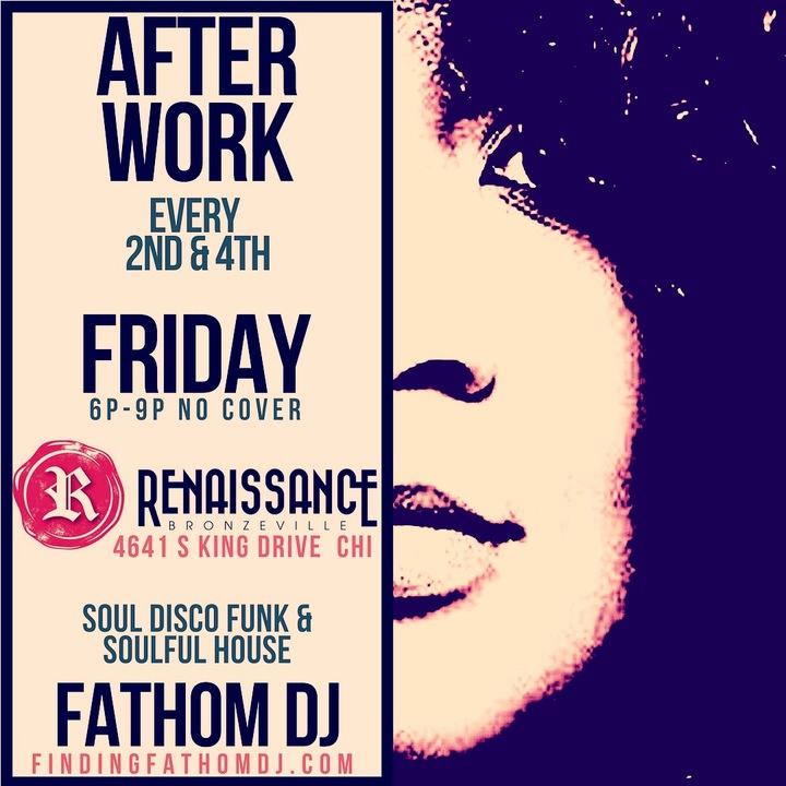 Fathom DJ @ Renaissance Bronzeville - Chicago, IL