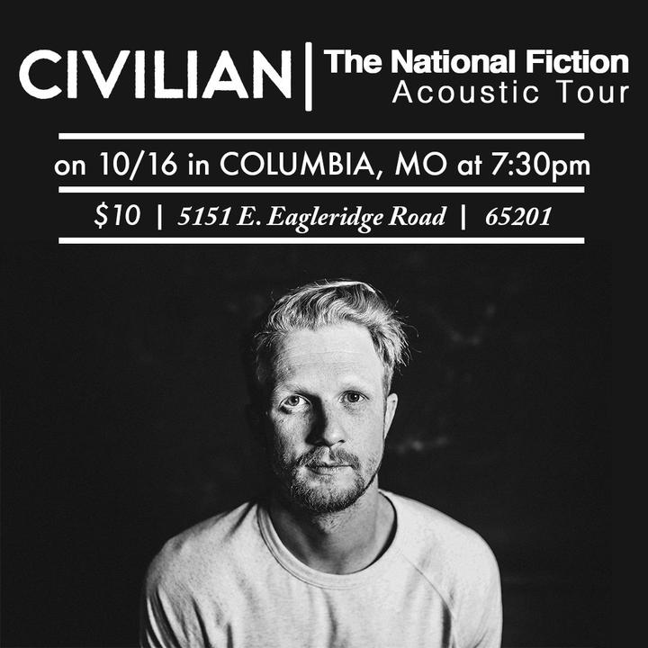 Civilian @ Columbia House Show- National Fiction Acoustic Tour - Columbia, MO