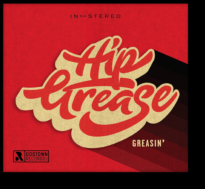 Hip Grease Tour Dates