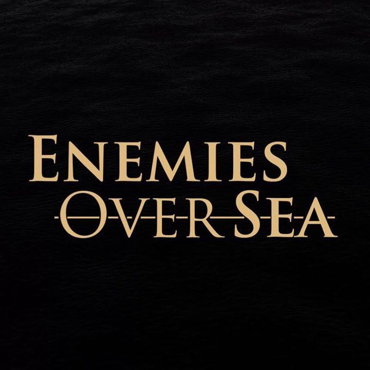 Enemies Over Sea Tour Dates