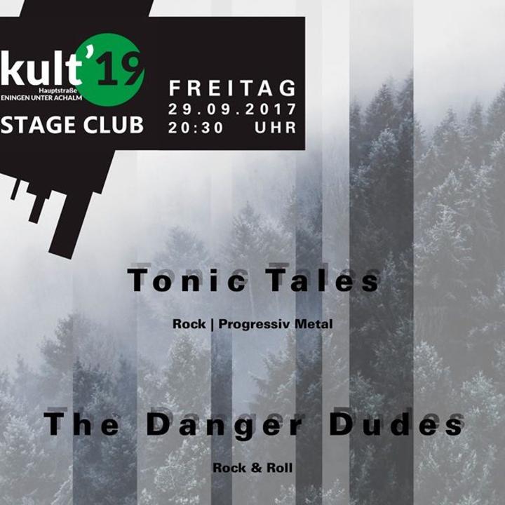 Tonic Tales @ Kult 19 - Eningen Unter Achalm, Germany